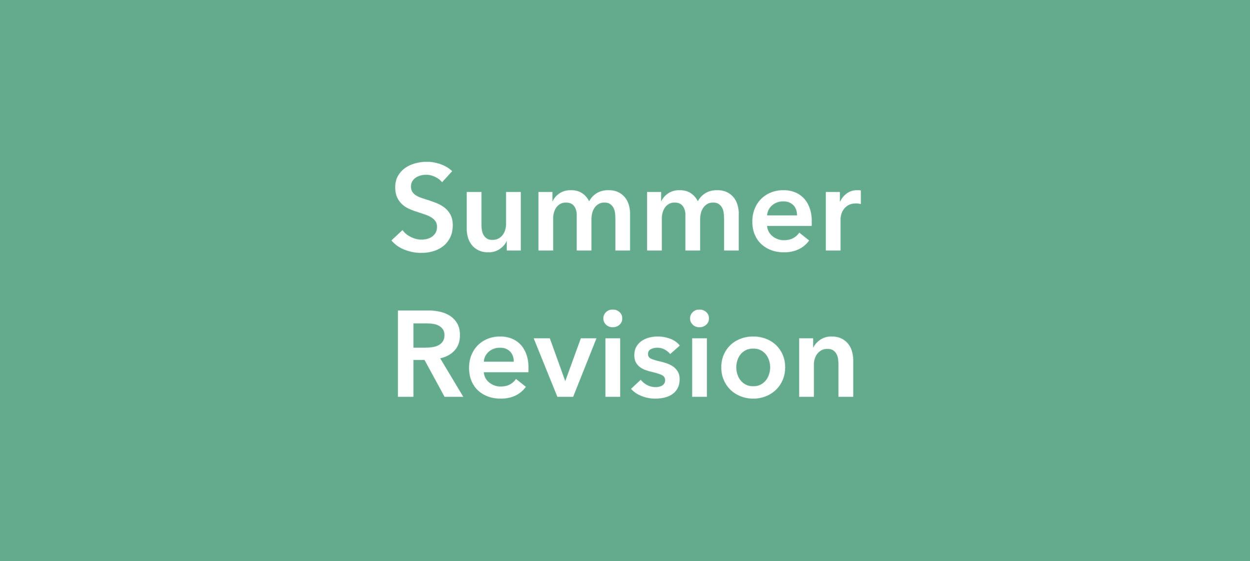 Summer Revision